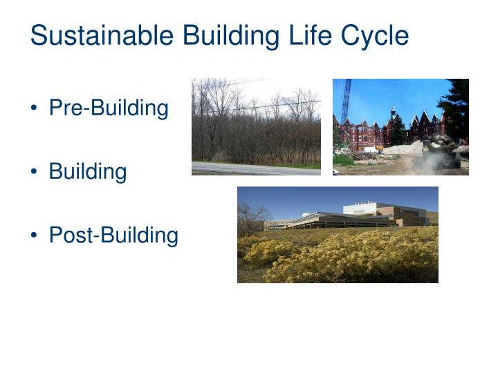Sustainable Building Life Cycle