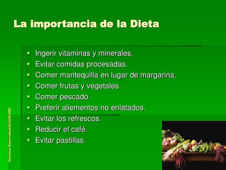 La importancia de la Dieta