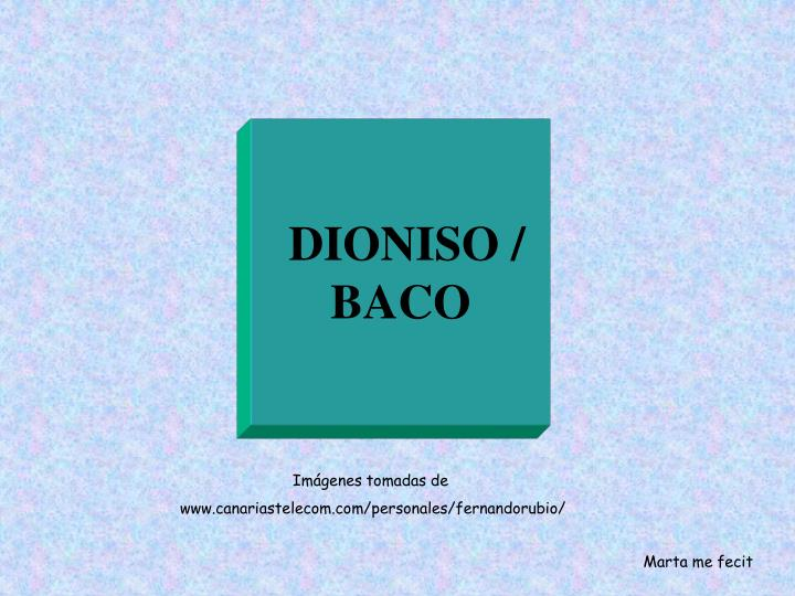 DIONISO /