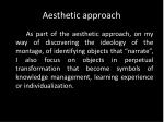 aesthetic approach