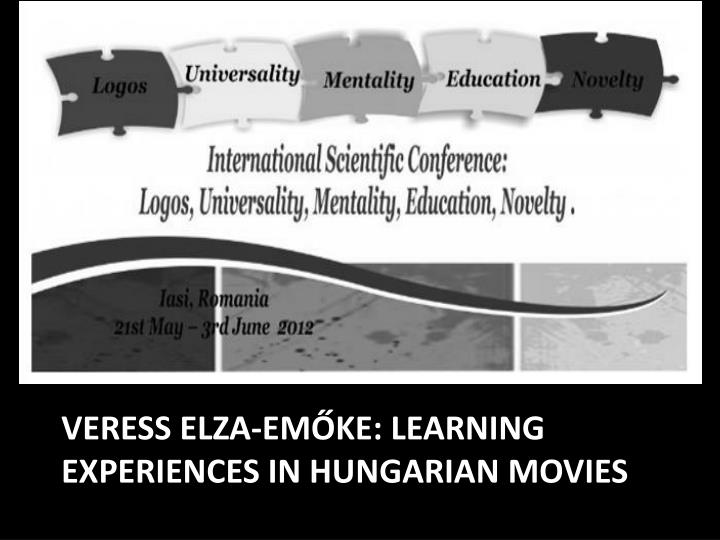 veress elza em ke learning experiences in hungarian movies