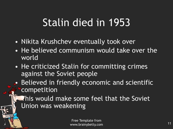 Stalin died in 1953