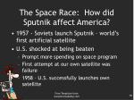 the space race how did sputnik affect america