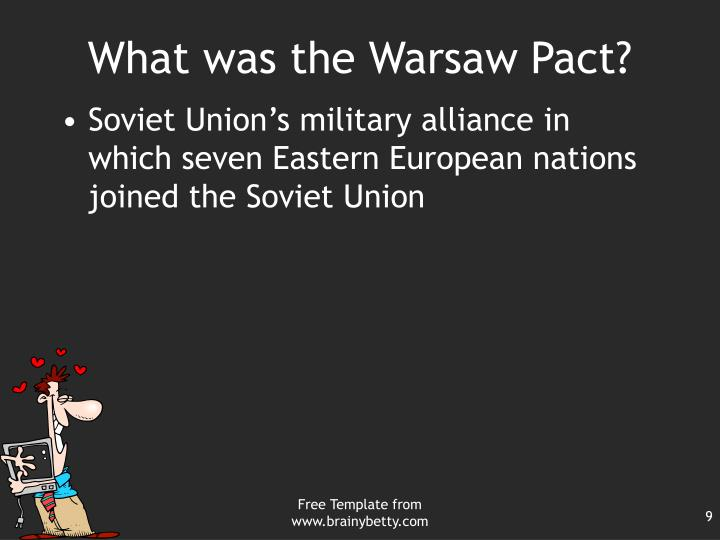 What was the Warsaw Pact?