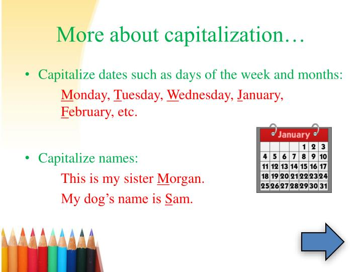 More about capitalization…