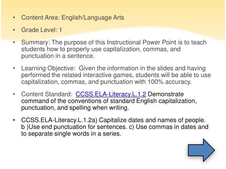 Content Area: English/Language Arts