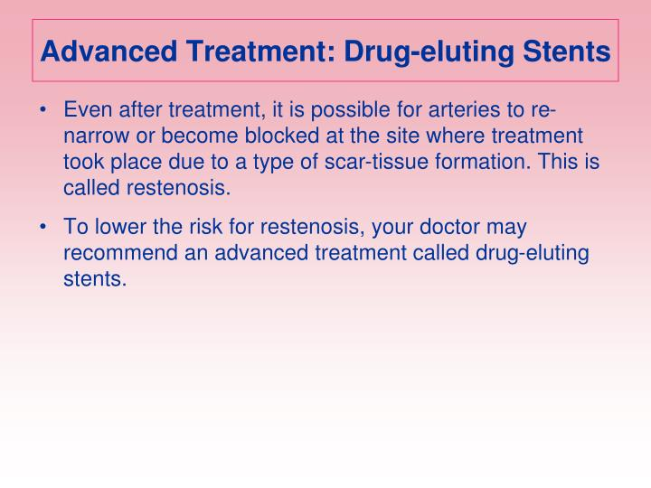 Advanced Treatment: Drug-eluting Stents