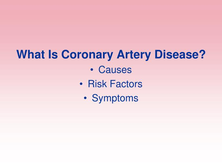 What Is Coronary Artery Disease?