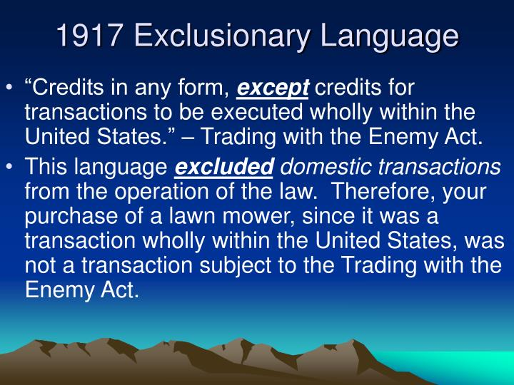 1917 Exclusionary Language