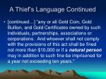 a thief s language continued