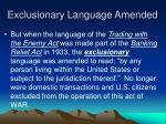 exclusionary language amended