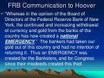 frb communication to hoover