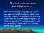 u s citizens become an identified enemy