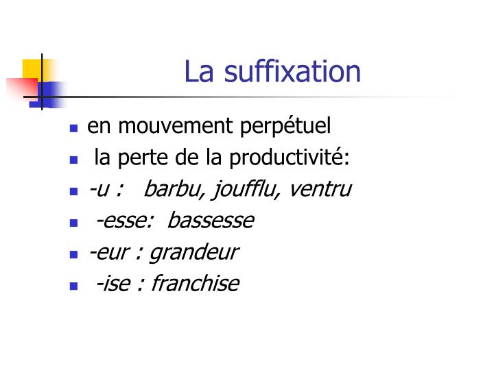 La suffixation