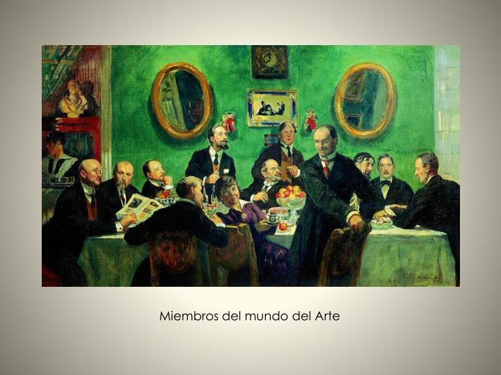 Miembros del mundo del Arte