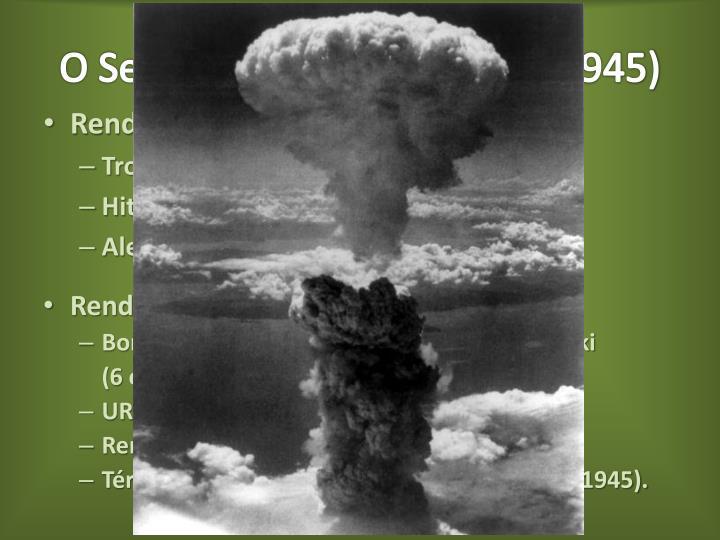 O Segundo período (1942 – 1945)