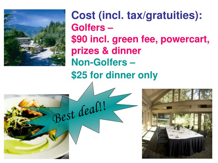 Cost (incl. tax/gratuities):