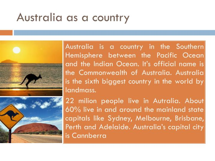 Australia as a country