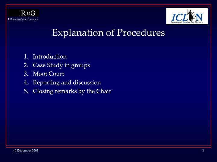 Explanation of procedures