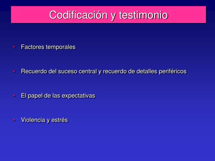 Codificación y testimonio
