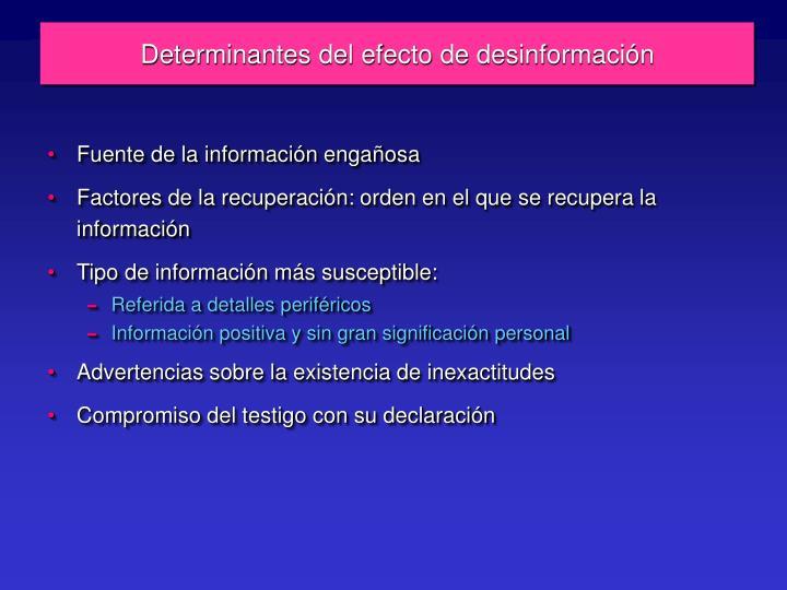 Determinantes del efecto de desinformación