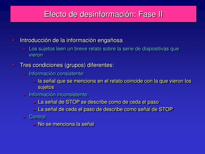Efecto de desinformación: Fase II