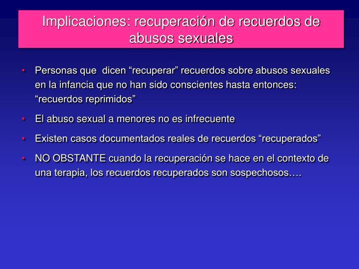 Implicaciones: recuperación de recuerdos de abusos sexuales