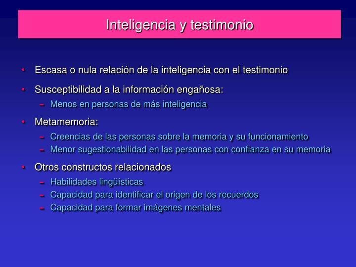 Inteligencia y testimonio