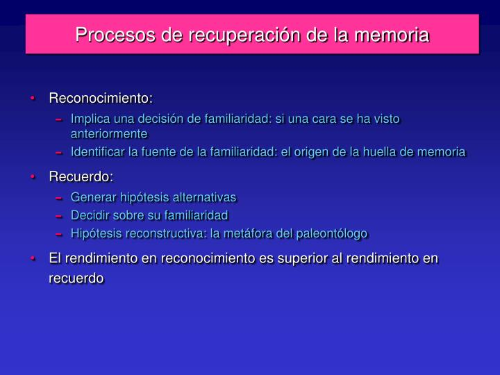Procesos de recuperación de la memoria