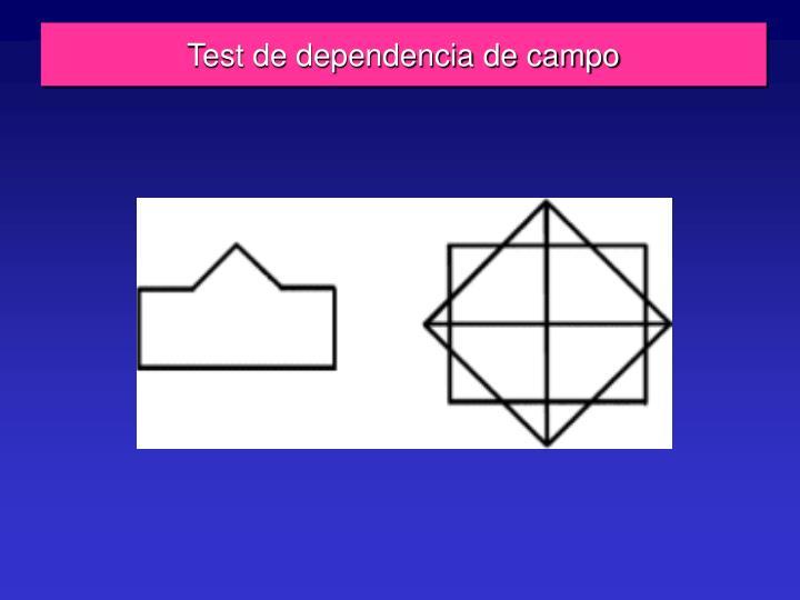 Test de dependencia de campo