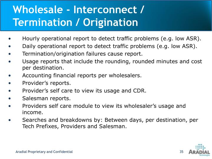 Wholesale - Interconnect / Termination / Origination