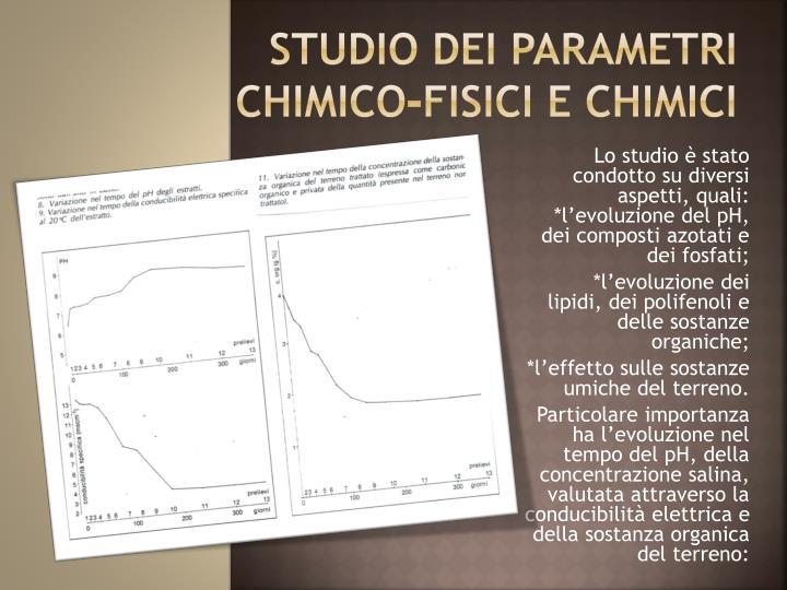 STUDIO DEI PARAMETRI CHIMICO-FISICI E CHIMICI