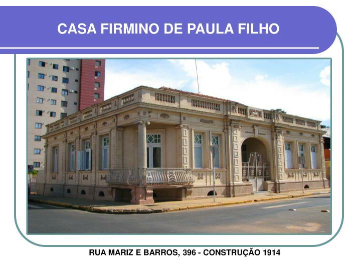 CASA FIRMINO DE PAULA FILHO