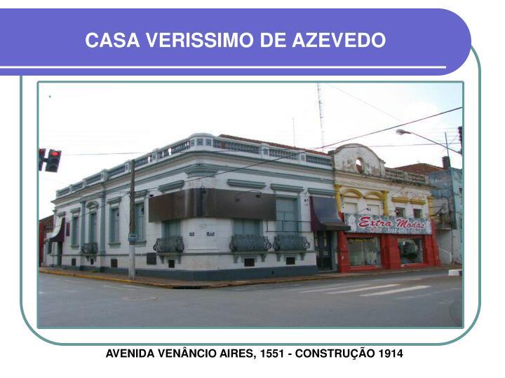 CASA VERISSIMO DE AZEVEDO