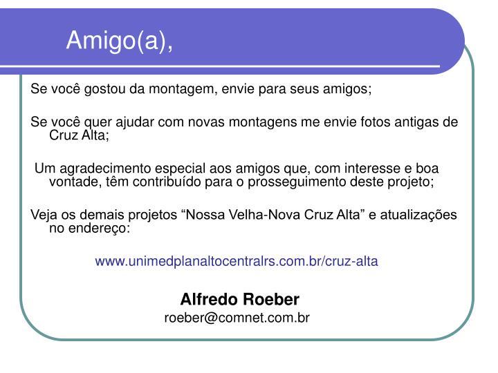 Amigo(a),