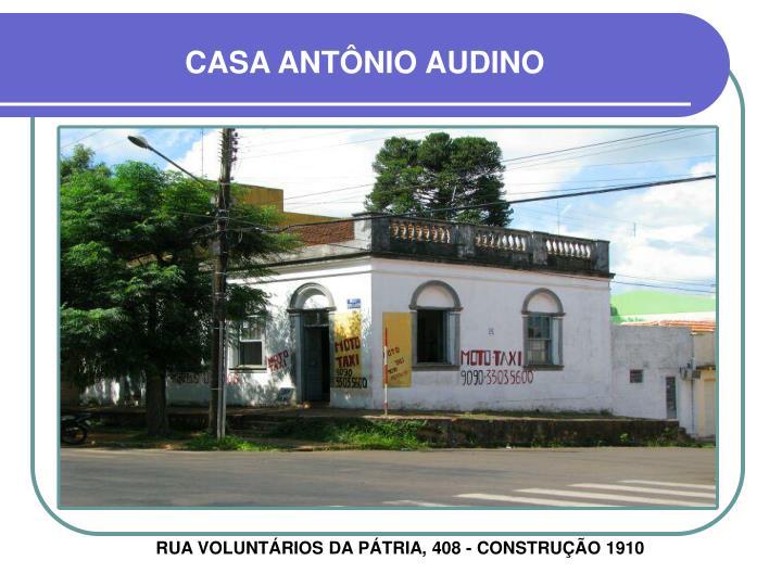 CASA ANTÔNIO AUDINO