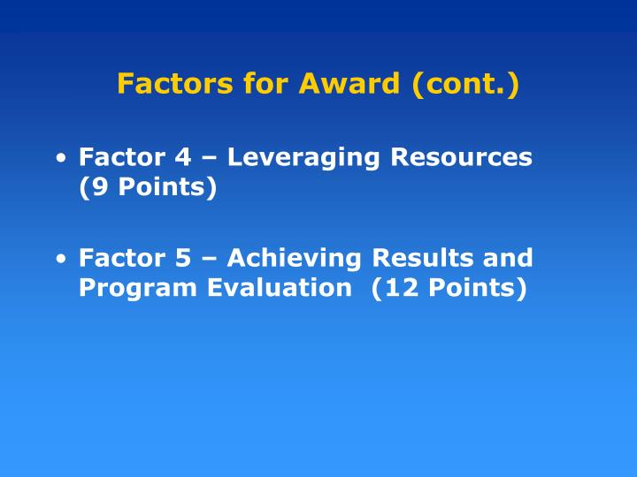Factors for Award (cont.)