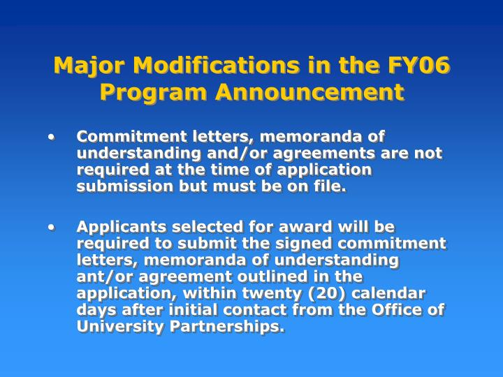 Major Modifications in the FY06