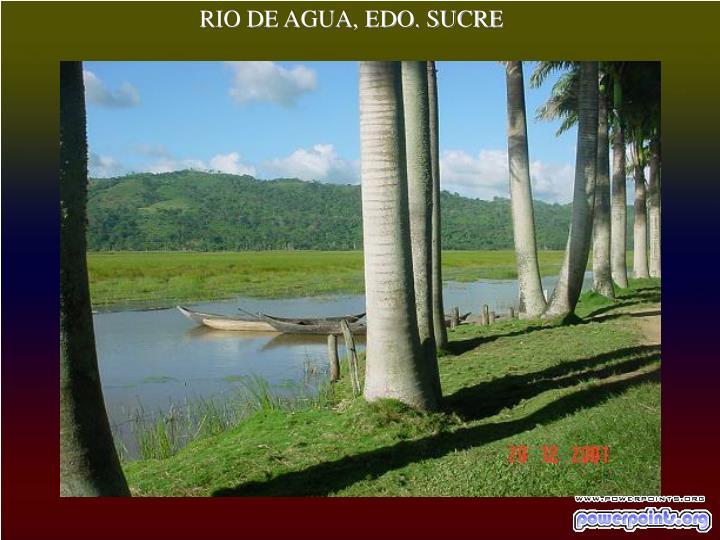 RIO DE AGUA, EDO. SUCRE