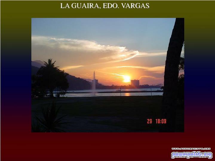 LA GUAIRA, EDO. VARGAS