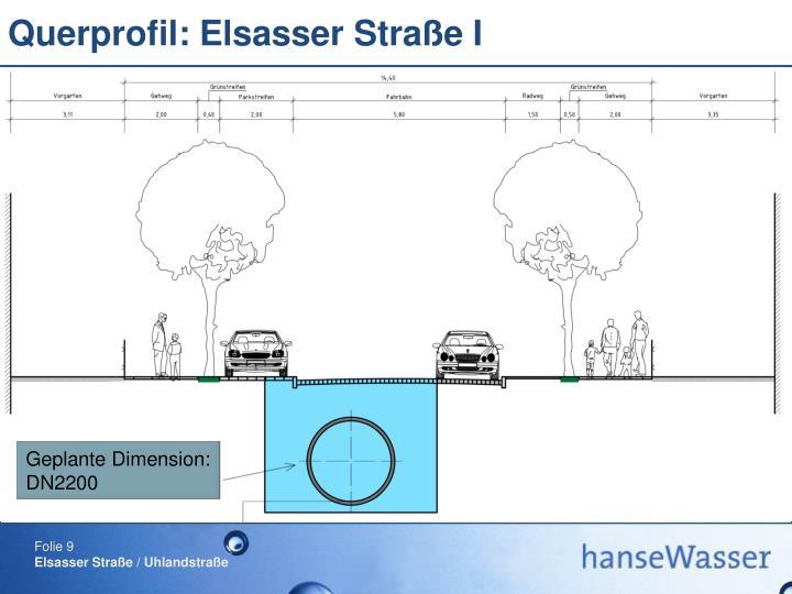 Querprofil: Elsasser Straße I