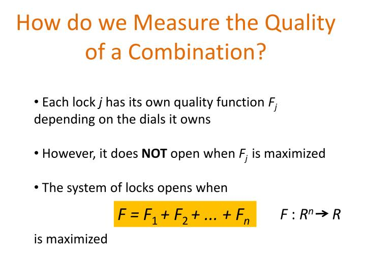 How do we Measure the Quality of a Combination?