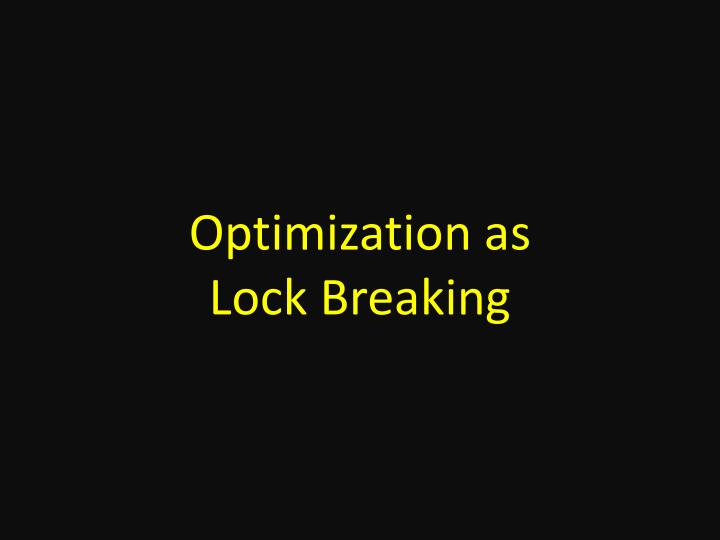 Optimization as