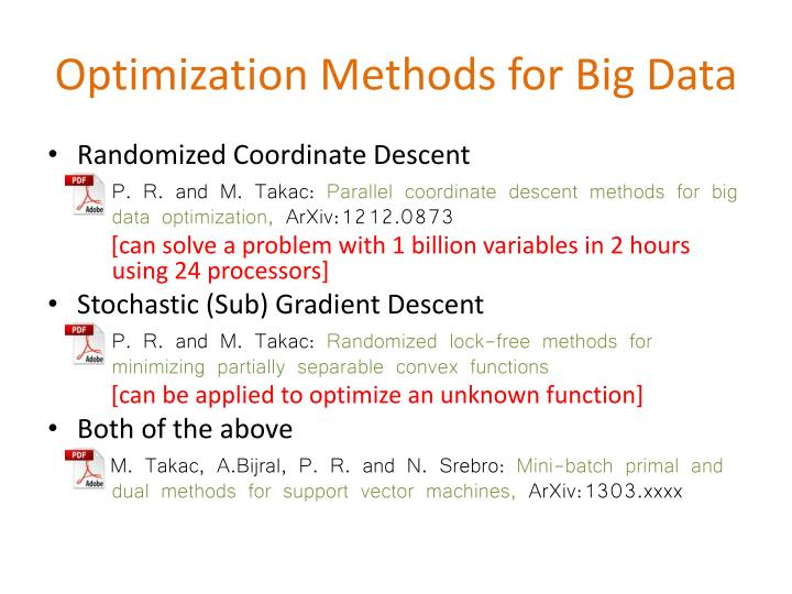 Optimization Methods for Big Data
