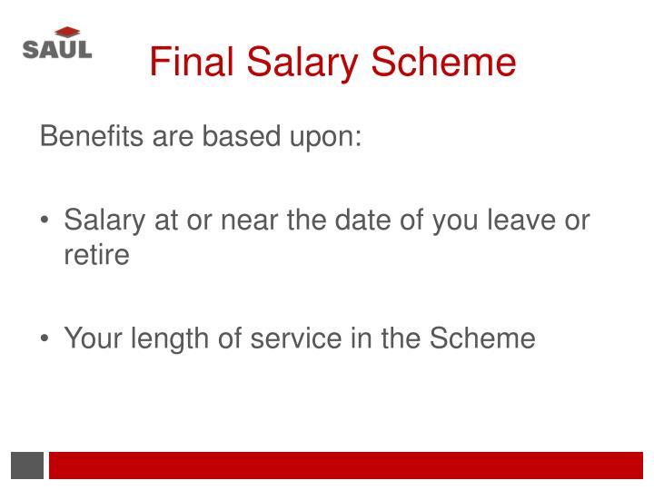Final Salary Scheme