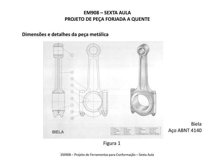 Dimensões e detalhes da peça metálica