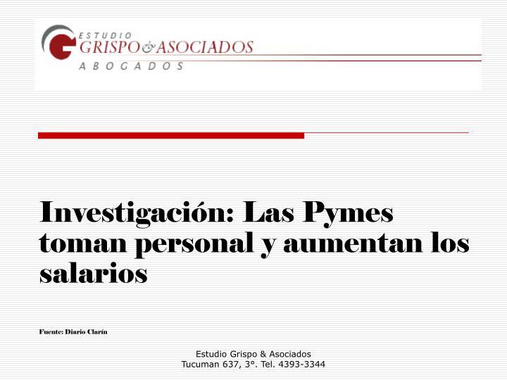 Investigación: Las Pymes toman personal y aumentan los salarios