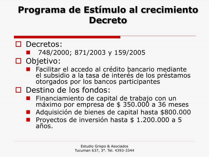 Programa de Estímulo al crecimiento Decreto