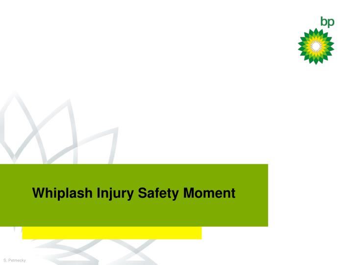 Whiplash Injury Safety Moment