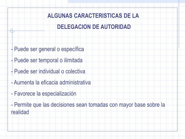 ALGUNAS CARACTERISTICAS DE LA